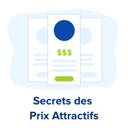 secrets des prix attractifs