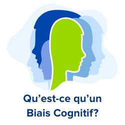 définition d'un biais cognitif