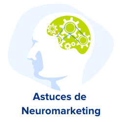 astuces de neuromarketing
