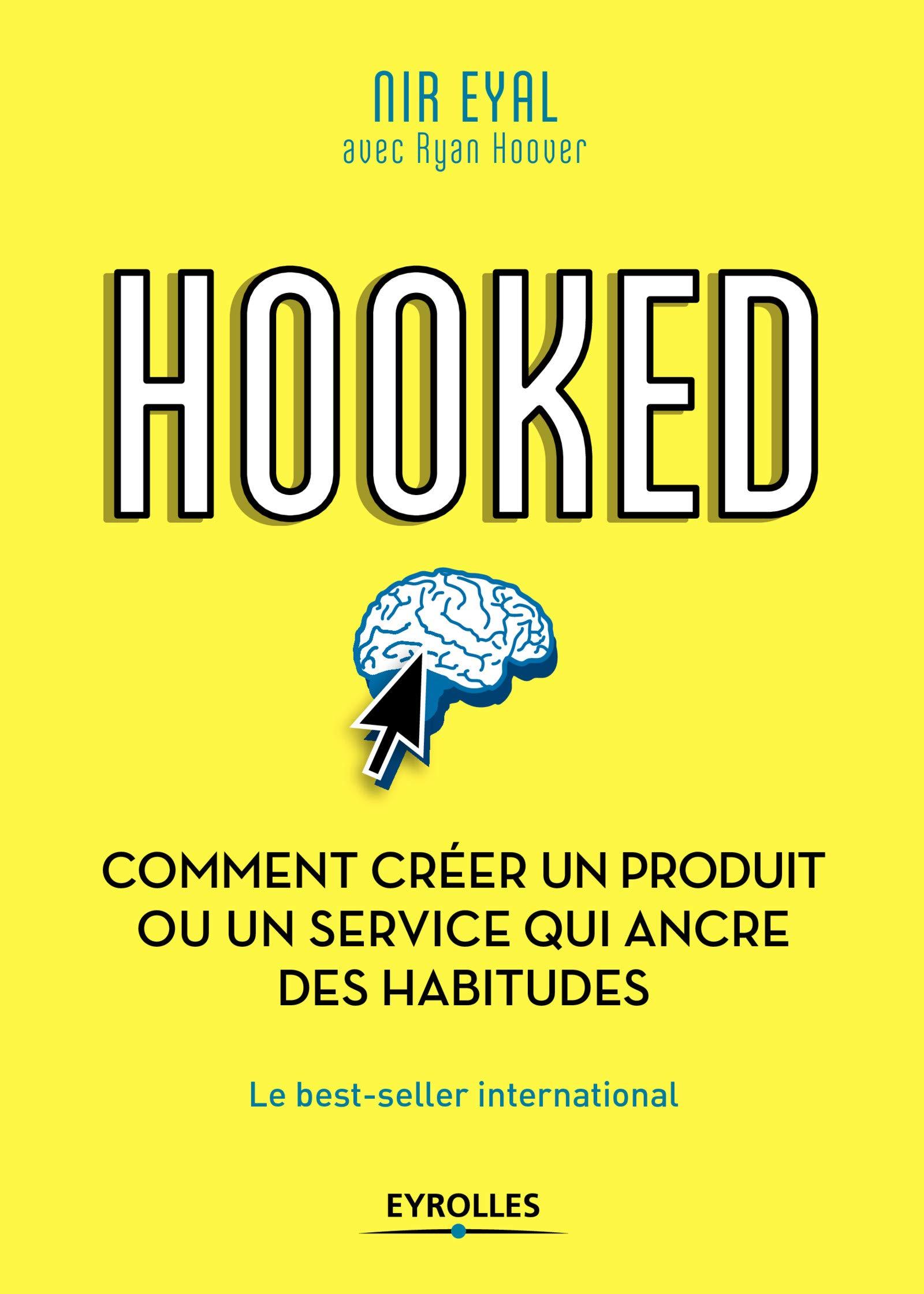 Livres de Neuromarketing - Hooked par Nir Eyal
