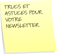 Trucs et Astuces Emailing Newsletters