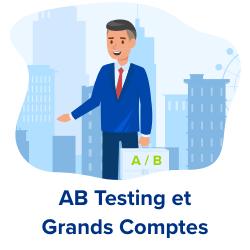 ab testing et grands comptes