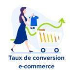 taux de conversion ecommerce