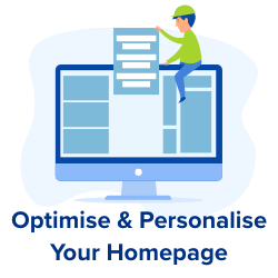 optimise and personalise homepages