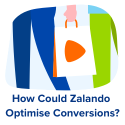 optimise conversions zalando