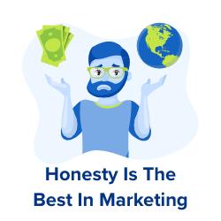 honesty marketing
