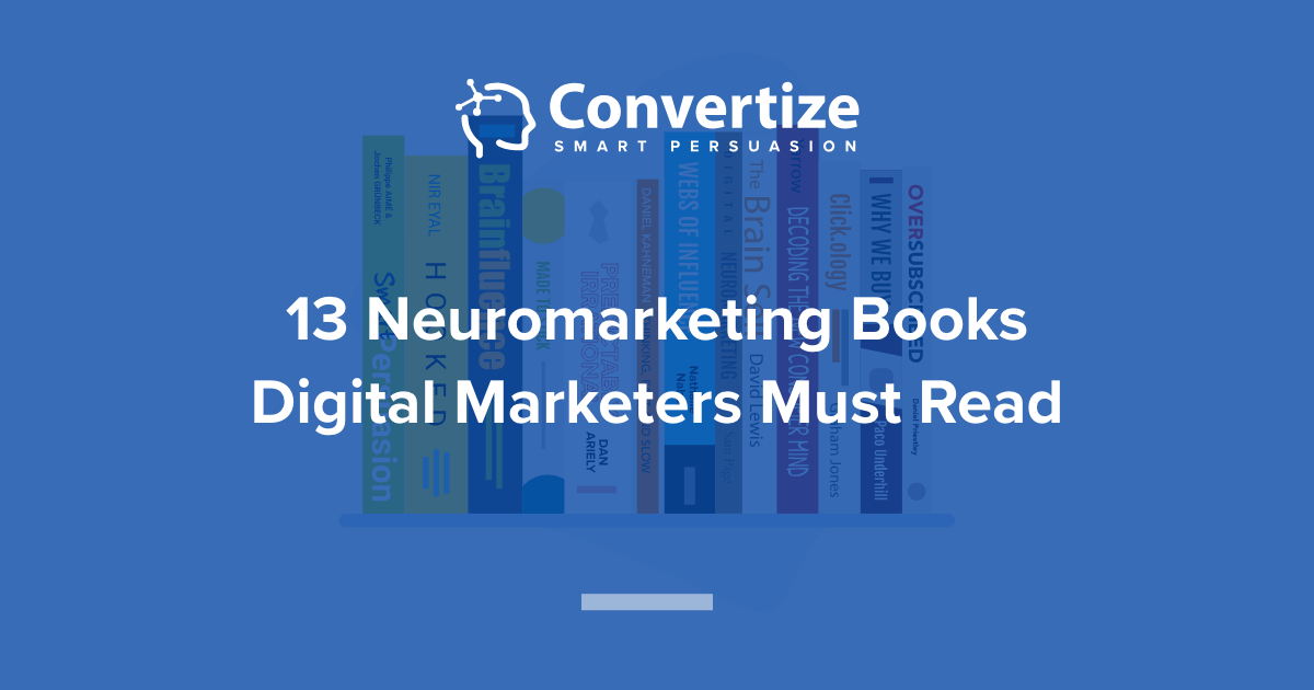 a5ba1e9aa6fc50 13 Neuromarketing Books You Need On Your Shelf In 2019