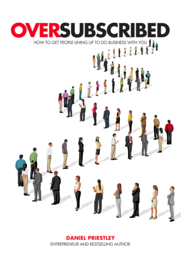Neuromarketing Book - Oversubscribed - By Daniel Priestley