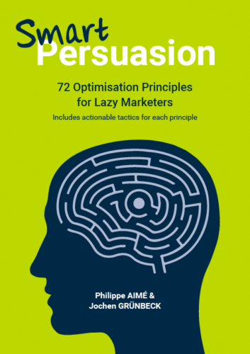 Neuromarketing Book - Smart Persuasion - Philippe Aimé and Jochen Grünbeck
