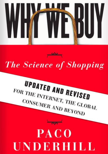 Neuromarketing Book - Why We Buy - By Paco Underhill